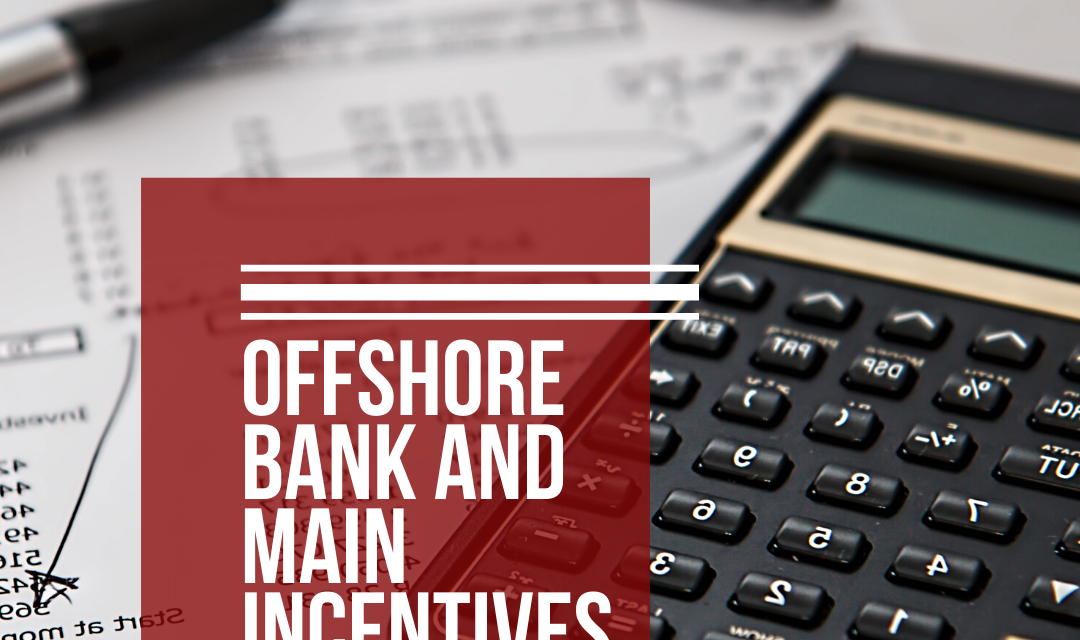 THE ESTABLISHMENT OF AN OFFSHORE BANK